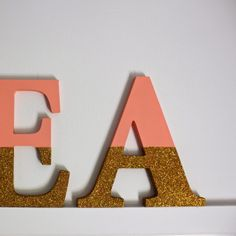 Beau Monde Mama: DIY - GLITTER DIPPED NAME LETTERS