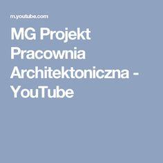 MG Projekt Pracownia Architektoniczna - YouTube