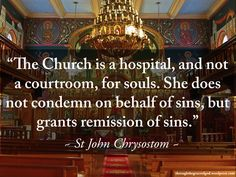 """The Church is a hospital, and not a courtroom, for souls. She does not condemn on behalf of sins, but grants remission of sins"" - St John Chrysostom #orthodoxquotes #orthodoxy #christianquotes #stjohnchrysostom #stjohnchrysostomquotes #throughthegraceofgod"