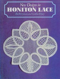 New Designs in Honiton Lace - by Pat Perryman Cynthia Voysey -ISBN 0 7134 3742 1 Lace Making, Book Making, Irish Crochet, Crochet Motif, Lace Patterns, Knitting Patterns, Romanian Lace, Bobbin Lacemaking, Baby Blessing