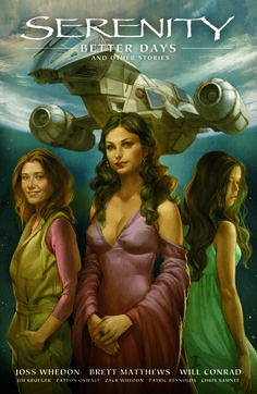 PIPOCA COM BACON - Quadrinhos: Serenity / Firefly (Dark Horse) - #PipocaComBacon - serenity-better-days-2nd-edition-dark-horse1