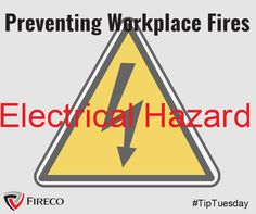 Report all electrical hazards. Many fires start in faulty wiring and malfunctioning electrical equipment. Safety Rules, Electrical Equipment, Workplace, Fire, School