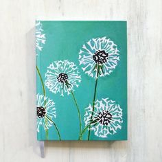 Journal: Dandelions on Aqua - - Hardcover journal, x with 112 pages, lined on one side in black ink, and a white grosgrain bookmark ribbon. Simple Canvas Paintings, Easy Canvas Art, Small Canvas Art, Easy Canvas Painting, Mini Canvas Art, Cute Paintings, Small Paintings, Easy Flower Painting, Canvas Painting Patterns