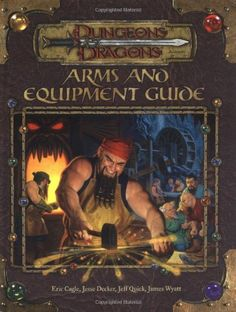 Arms and Equipment Guide (Dungeons & Dragons Fantasy Roleplaying Accessory) by Eric Cagle, Jesse Decker, Jeff Quick, Rich Redman, James Wyatt. Used Book in Good Condition. Jesse Decker, Dungeons And Dragons Accessories, Science Fiction, Pen And Paper Games, Player's Handbook, Dragon Rpg, D Book, Vampire Hunter, Wizards Of The Coast