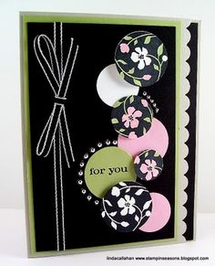 Stampin' Seasons...a colorful column of circles, some printed paper, some plain, one with sentiment...beautiful in black...