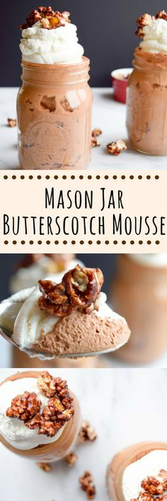 Mason Jar Butterscotch Mousse Topped With Chocolate Popcorn