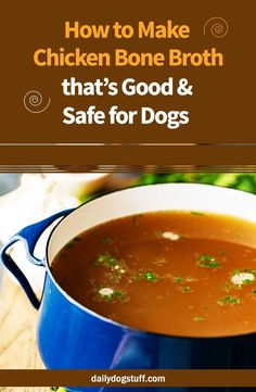 How to Make Chicken Bone Broth that's Good & Safe for Dogs via DIY Dog Food Recipes! Chicken Bone Broth Recipe, Chicken Broth Can, Chicken Bones, Best Dog Food, Dry Dog Food, Pet Food, Best Dogs, Homemade Dog Treats, Healthy Dog Treats