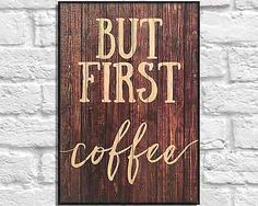 #Wooden coffee sign but #first, coffee wood #quote birthday gift for her home dec,  View more on the LINK: 	http://www.zeppy.io/product/gb/2/252492986277/