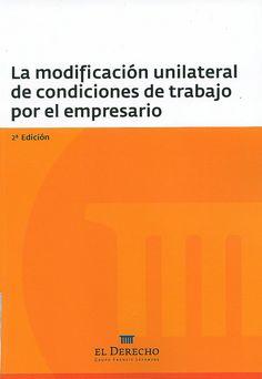 La modificación unilateral de condiciones de trabajo por el empresario, 2014