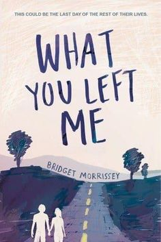 Today we're super excited to celebrate the cover reveal for WHAT YOU LEFT ME by Bridget Morrissey, releasing June from Sourcebooks Fire. Before we get to the cover, here's a note from Bridget: Ya Books, I Love Books, Book Club Books, Book Lists, Good Books, Books To Read, Reading Lists, Book Suggestions, Book Recommendations