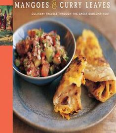 Mangoes & Curry Leaves: Culinary Travels Through The Great Subcontinent PDF