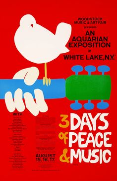Woodstock: August 15-18, 1969 Not to mention rain, mud, cold,  drugs.