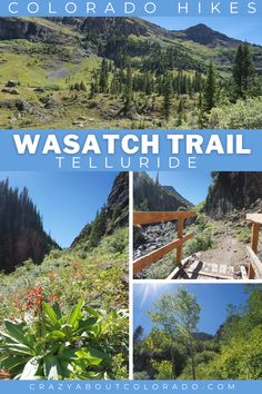 Wasatch Trail is a loop of 14 miles across Tellurides high peaks and known as one of Colorado's most spectacular hikes. We hiked to Nellie Mine and not the entire loop for our day hike and found ourselves lost in wonder at the surrounding terrain and views.