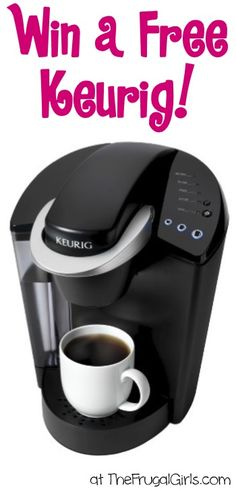 Win a FREE Keurig at TheFrugalGirls.com