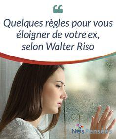 Quelques règles pour vous éloigner de votre ex, selon Walter Riso  Le dernier livre de Walter Riso s'intitule Ya te dije adiós, ahora cómo te olvido («Je t'ai déjà dit adieu, mais #maintenant, comment #t'oublier ?», en français). Il est sorti il y a quelques mois, et comme tous ses #ouvrages, celui-ci #promet d'être un succès<  #Emotions