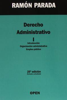 Derecho administrativo. 1, Introducción, organización administrativa, empleo público / Ramón Parada