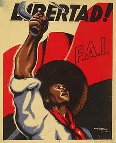 Libertad! FAI :: Spanish civil war #Spain #war #poster