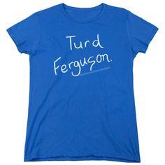 Saturday Night Live Turd Ferguson Royal Blue Womens T-Shirt