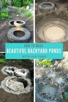 How to Make Beautiful Backyard Ponds with Old Tires