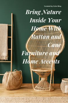 Popular when Threes Company was on TV, rattan and cane furniture is back in a different way. Call it Bohemian or call it natural living, discover how you can incorporate it into your home decor. Cane Furniture, Rattan Furniture, Parts Of A Plant, Nature Decor, Botanical Prints, Natural Living, Home Accents, Color Trends, Green Colors