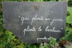 Qui plante un jardin plante le bonheur - Proverbe chinois