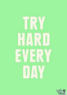 #safetotalk #try #inspirational