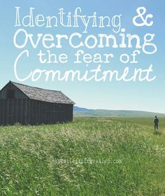 Identifying and Overcoming the Fear of Commitment: There was an interesting response to my post on Monday regarding the problem with overcommitment. Many identified with being a overcommitter. The interesting response was the crowd that classified themselves as having a problem with commitment in general. This fear of commitment seemed to span the breadth of relationships, careers, and even hairstyles. Ironically, I used to be overtly cautious and not commit until absolutely necessary.