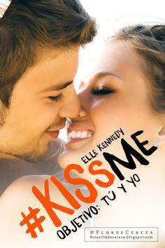 #KissMe : Objetivo, tú y yo / Elle Kennedy