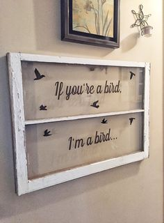 The notebook sign If you're a bird i'm a by SandJBargainVault