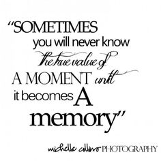Memory Quotes | 28 Best Memories Quotes Images Memories Quotes Remember Quotes