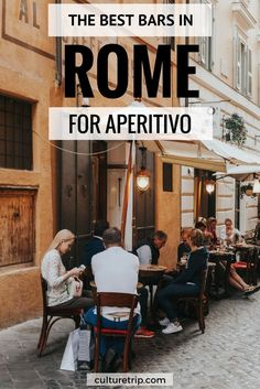 The Best Bars In Rome For Aperitivo