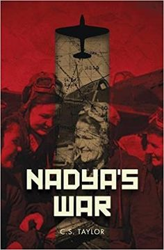 Nadya's War is the rare WWII tale that focuses on the Soviets as allies and even rarer in that its protagonist is a female pilot…