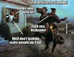 XD The British are coming! I can't. XD