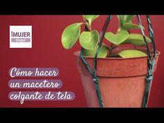 Cómo hacer un macetero colgante de tela   @iMujerHogar - YouTube Macrame, Planter Pots, Youtube, Jars, Hanging Fabric, Lifehacks, How To Make, Plants, Manualidades