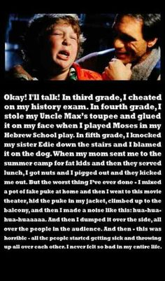 The Goonies - I love this part Admit it, you read it just like Chunk