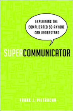 Supercommunicator by Frank J. Pietrucha