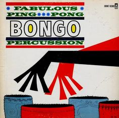 Kaino and his Afro-Percussion Group - Fabulous Ping-Pong Bongo Percussion (1960)