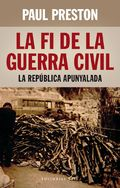 Preston, Paul.  La Fi de la Guerra Civil : la república apunyalada.Barcelona : Base, 2014