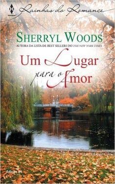 Um Lugar Para O Amor - Livros na Amazon.com.br