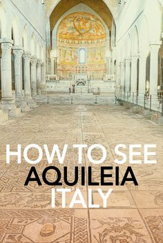The World Heritage Site of Aquileia in Italy has one of the best ancient mosaics in the world. There are lots of things to do in Aquileia, it's easy to spend a couple of days exploring the town. Here is my guide for Aquileia, Italy, including all the best Italy Travel Tips, Travel Europe, Croatia Travel, Budget Travel, Places To Travel, Travel Destinations, Places To Visit, Holiday Destinations, Things To Do In Italy