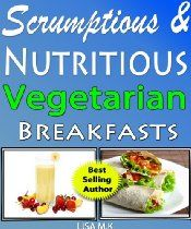 30 Scrumptious & Nutritious Vegetarian Breakfast Recipes