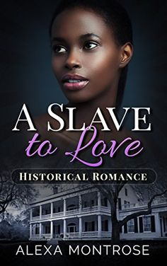 Historical Romance: A Slave to Love by Alexa Montrose… Good Books, Books To Read, Dangerous Love, Types Of Books, Childhood Friends, Historical Romance, Book Lovers, Love Him, Affair
