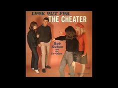 Bob Kuban and the In-Men - The Cheater (Restored Audio)