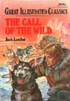 The Call of the Wild Vol. 3 by Jack London (1989, Hardcover)
