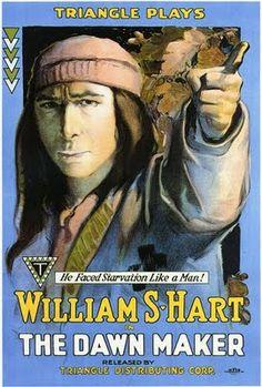 The Dawnmaker - William S. Hart