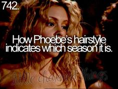 Phoebe - Little charmed things  Considering I am watching all the seasons again, this is soo true and rather funny