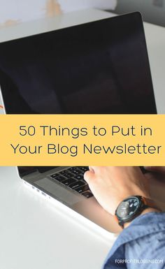 You've been told you need a newsletter for your blog. But what do you put in your blog newsletter? If you're stuck, this is the resource for you.
