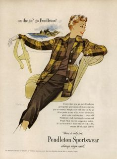 Pendleton Sportswear Ad Campaign Fall/Winter 1956 @ MyFDB–i'm not sure whether to miss the days when sportswear looked like this or when pendleton looked like this. 20 color combinations!