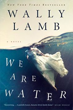 We Are Water: A Novel (P.S.) by Wally Lamb http://www.amazon.com/dp/B00BATIK02/ref=cm_sw_r_pi_dp_JpY2vb10683DM