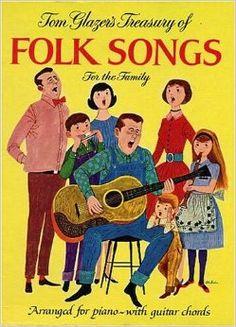 Tom Glazer's Treasury of Folk Songs for the Family (130 Songs Arranged for Piano with Guitar Chords): Tom Glazer, Art Seiden: Amazon.com: Books